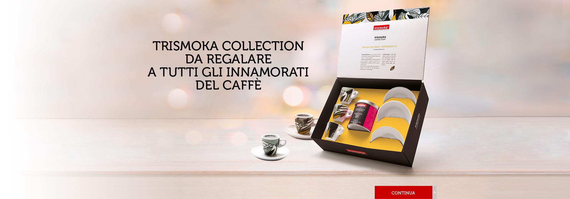 Trismoka Collection